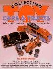 Toy Cars and Trucks, Richard O'Brien, 0896891038