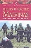 The Argentine Fight For The Falklands by Martin Middlebrook (2003-09-05)