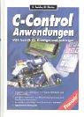 C-Control-Anwendungen: MSR-Technik für Einsteiger und Aufsteiger