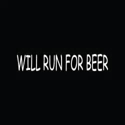 Will Run For Beer 5K Half Marathons Marathon Vinyl Decal Sticker|WHITE|Cars Trucks Vans SUV Laptops Wall Art|7.5