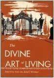The Divine Art of Living: Selections from Writing