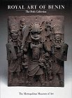 Royal Art of Benin: The Perls Collection in the Metropolitan Museum of Art
