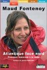 Atlantique face Nord : Première féminine à la rame par Fontenoy