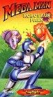 Mega Man:Robosaur Park [VHS]
