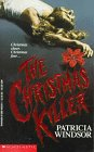 The Christmas Killer, Patricia Windsor, 0590433105