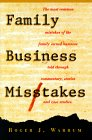 Family Business Mistakes, Roger J. Warrum, 096648410X