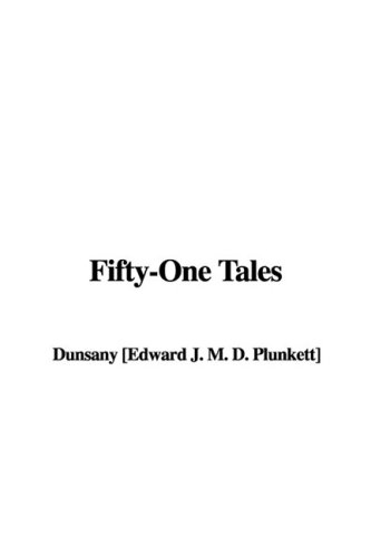 Read Online Fifty-One Tales pdf
