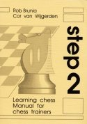 Learning Chess - Manual Step 2 (Chess-Steps, Stappenmethode, the Steps Method, Manual Volume 2) (2nd) [Paperback]