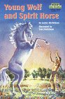 Young Wolf and Spirit Horse, Janice J. Shefelman and Tom Shefelman, 0679882073
