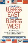 When Business East Meets Business West, Christopher Engholm, 0471530344