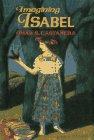 Imagining Isabel, Omar S. Castañeda, 0525674314