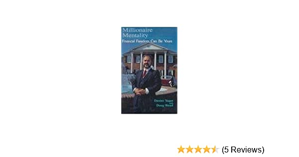 Millionaire mentality dexter yager 9780932877079 amazon books fandeluxe Image collections