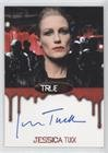 Jessica Tuck; Nan Flanagan (Trading Card) 2012 Rittenhouse True Blood: Premiere Edition - Autographs #JETU