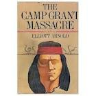 CAMP GRANT MASSACRE Novel ISBN product image