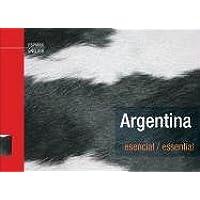 Argentina esencial/Essential. De Dios Editores.