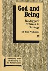 God and Being : Heidegger's Relation to Theology, Prudhomme, Jeff O., 0391039652