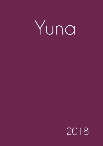 Download 2018: Namenskalender 2018 - Yuna - DIN A5 - eine Woche pro Doppelseite (German Edition) pdf