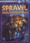 Sprawl Überlebenshandbuch: Shadowrun