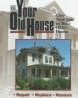 img - for Your Old House: Give New Life to Your Older Home book / textbook / text book