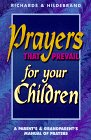 Prayers That Prevail for Your Children, Cliff Richards, 0932081398