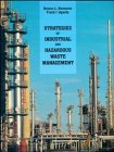 Strategies of Industrial and Hazardous Waste Management, Second Edition
