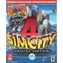 SimCity 4: Deluxe Edition (also Covers Rush Hour Expansion) (Prima's Official Strategy Guide)