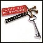 Gli Anni 70 by BANCO DEL MUTUO SOCCORSO (1998-09-23)