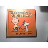 He's Your Dog, Charlie Brown, Charles M. Schulz, 0307139891