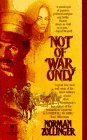 Not of War Only, Norman Zollinger, 0812530136