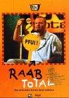 Raab Total: Das offizielle Stefan Raab Fanbuch
