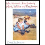 Education and Development of Infants, Toddlers, and Preschoolers, Morrison, George S., 0131177451