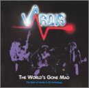 The World's Gone Mad: The Best of Vardis