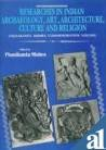 Researches in Indian Archaeology, Art, Architecture, Culture and Religion V.2