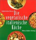 Die vegetarische italienische Küche