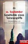 11. September, Geschichte eines Terrorangriffs