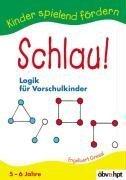 Schlau!: Logik für Vorschulkinder