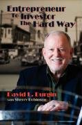 Entrepreneur to Investor the Hard Way by Sunstone Press