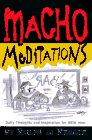 Macho Meditations, Thomas W. Cathcart and Daniel W. Klein, 0380788772