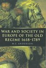 War and Society in Europe of the Old Regime, 1618-1789, Anderson, M. S. and Anderson, Kay J., 0773517596