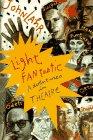 Light Fantastic, John Lahr, 0385315503
