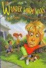 The Wonder Worm Wars, Margie Palatini, 0786822953