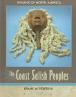 The Coast Salish Peoples, Frank W. Porter, 1555467016