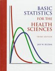 Basic Statistics for Health Science, Kuzma, Jan W. and Bohnenblust, Steve, 1559349514