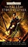 The Halls of Stormweather (Sembia Gateway to the Realms) (bk. 1)