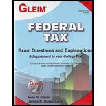 Federal Tax Exam Questions and Explanations, Irvin Gleim, James Hasselback, 1581949316