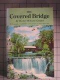 Covered Bridge, Herbert W. Congdon, 0911570055
