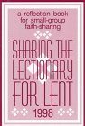 Sharing the Lectionary for Lent, 1998, St. Barnabas Catholic Community Staff, 0893904155