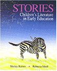 Stories: Children's Literature in Early Education