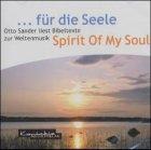 . für die Seele - Otto Sander liest Bibeltexte zur Weltenmusik