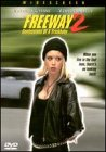 Freeway 2: Confessions of a Trickbaby by Full Moon Home Video
